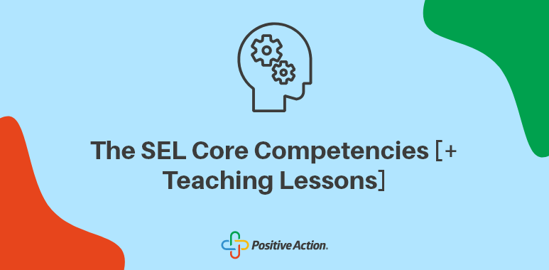 5 sel core competencies including teaching lessons