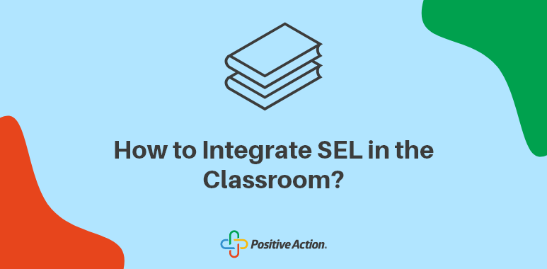 how to implement sel in the classrooms