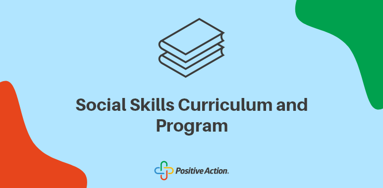 research based social skills curriculum and program for teaching